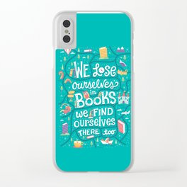 Lose ourselves in books Clear iPhone Case