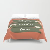 all you need is love Duvet Covers featuring All you need is love by Juliana RW