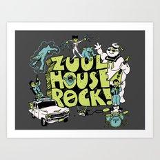 Zuul House Rock! Art Print