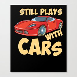 Still Plays With Cars Canvas Print