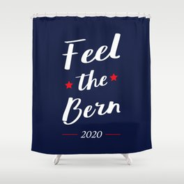 Election 2020 - Feel The Bern II Shower Curtain