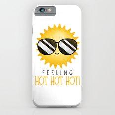 Feeling Hot Hot Hot! Slim Case iPhone 6s