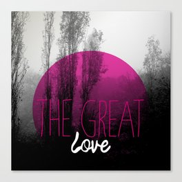 The great love - romantic photography and typography design Canvas Print