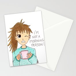 I'm not a morning person Stationery Cards