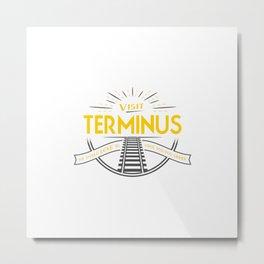 Visit Terminus Metal Print