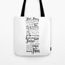 Hail Mary Prayer (black text) Tote Bag