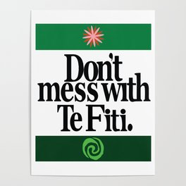 Don't Mess With Te Fiti Poster