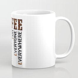 Coffee - Christ offers Forgiveness for everyone everywhere Coffee Mug