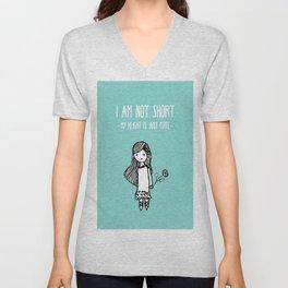 I am not short Unisex V-Neck