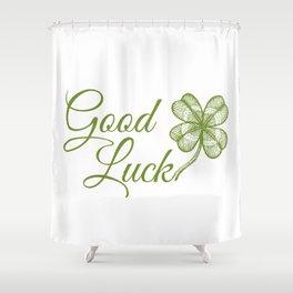 Good luck! Shower Curtain