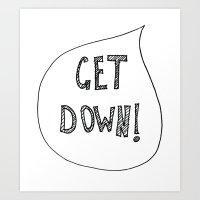 Get Down! (Parenting Help.) Art Print