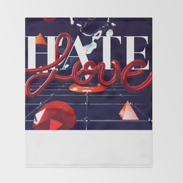 Love and Hate Throw Blanket