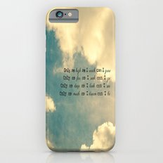 Only as much as I iPhone 6s Slim Case