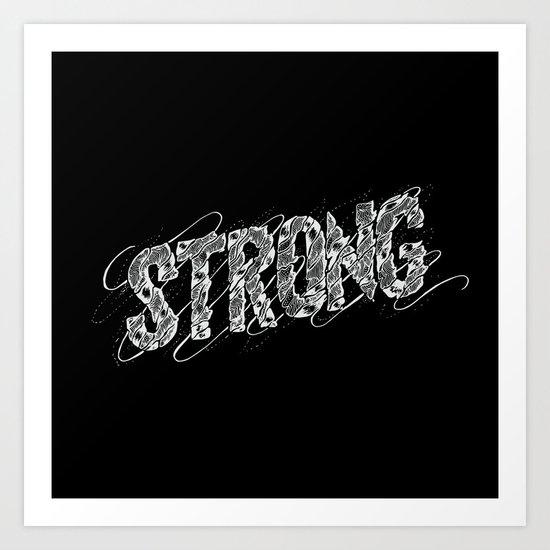 STRONG (White type) Art Print
