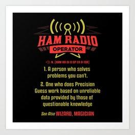 Ham Radio Operator - Gift Art Print