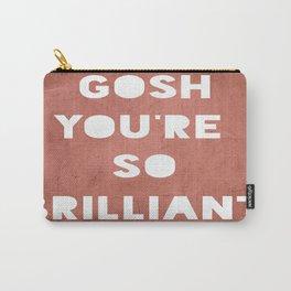 Gosh (Brilliant) Carry-All Pouch