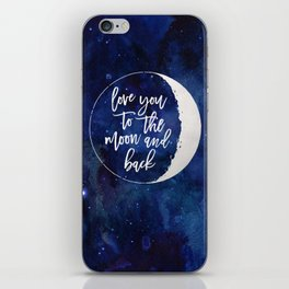Love You to the Moon and Back iPhone Skin