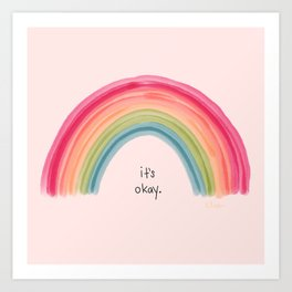 It's ok Art Print