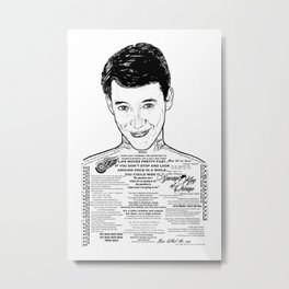 Save Ferris The Righteous Dude Metal Print