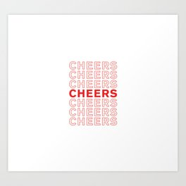 Cheers take-out inspired print Art Print