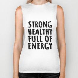 Strong healthy full of energy. Biker Tank