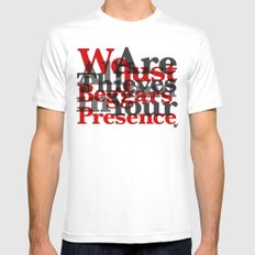 WE ARE ALL JUST THIEVES & BEGGARS IN YOUR (Matthew 15:27) MEDIUM Mens Fitted Tee White