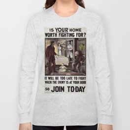Vintage poster - Is Your Home Worth Fighting For? Long Sleeve T-shirt