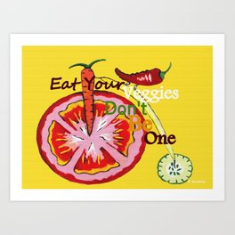 Don't Be A Vegetable Art Print