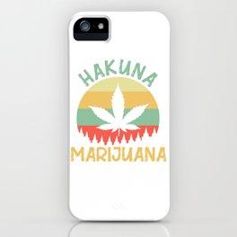 Hakuna marijuana medicinal plant drug iPhone Case