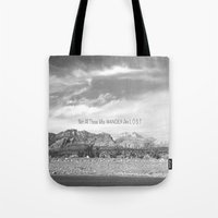 not all those who wander are lost Tote Bags featuring Not All Those Who Wander Are Lost by Heather Hartley