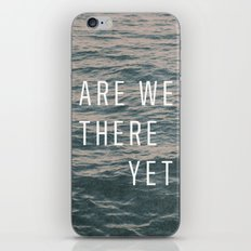 Are We There Yet iPhone & iPod Skin