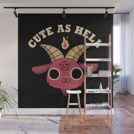 Cute As Hell Wall Mural