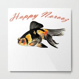 Happy Norooz Demekin Goldfish Persian New Year Metal Print