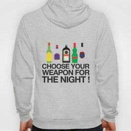 Choose your weapon ! Hoody