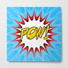 POW! Comic Book Cartoon Art Metal Print