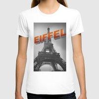 eiffel T-shirts featuring Eiffel by Vin Zzep