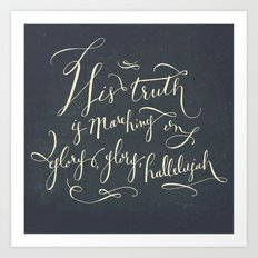 His Truth Is Marching On Art Print