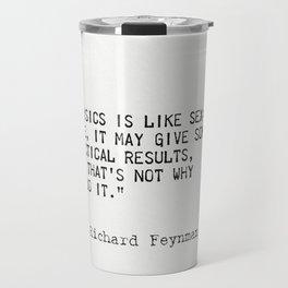 Richard Feynman quote Travel Mug