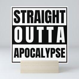 Straight Outta Apocalypse Mini Art Print