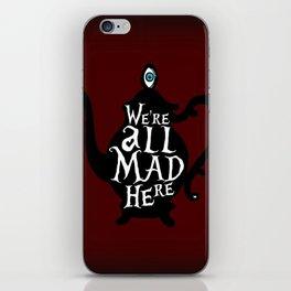 """We're all MAD here"" - Alice in Wonderland - Teapot - 'Tulgey Wood Brown' iPhone Skin"