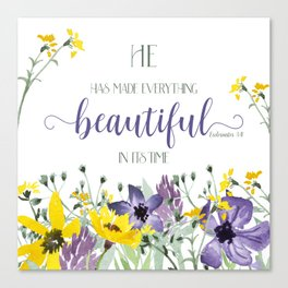 He Hath Made Everything Beautiful Canvas Print