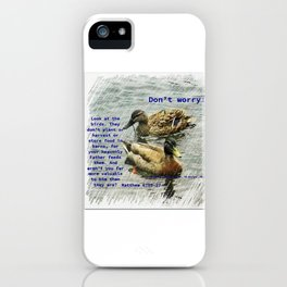 Don't worry, God cares for the birds, bible verses iPhone Case