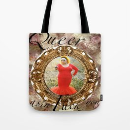 Queer as in Fuck You - Divine Tote Bag