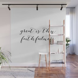 Great Is Thy Faithfulness Wall Mural