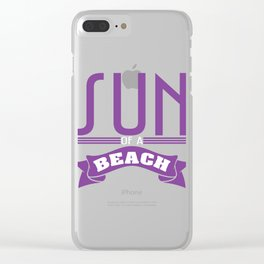 Violet Sun of a Beach T-shirt Design Humor Vacay Sea Surf Swimming Tan Sand Sunlight Relax Swim Clear iPhone Case
