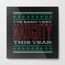 Naughty Christmas Design Metal Print