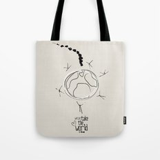 we can take the world Tote Bag