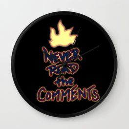 Never Read the Comments Wall Clock
