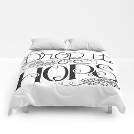 Drop It Like It's Hops Comforters