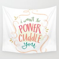 cuddle Wall Tapestries featuring Let's Power Cuddle by Jasmine Nora Jones